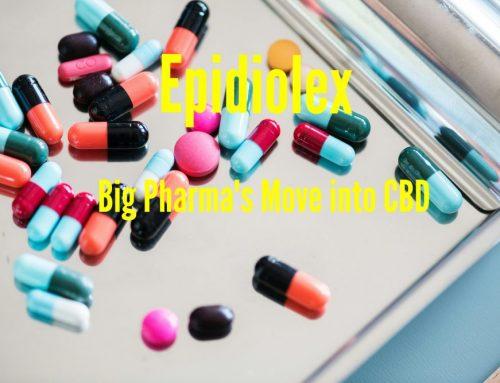 Epidiolex: Big Pharma's move into the CBD Market