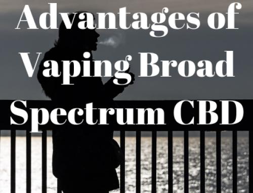 Advantages of vaping broad-spectrum CBD